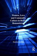 download ebook women, love, and commodity culture in british romanticism pdf epub