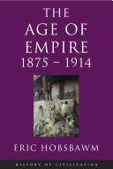 Age Of Empire  1875 1914