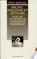 Balzac, discours et détours