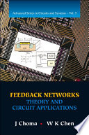 Feedback Networks  Theory and Circuit Applications