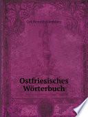 Ostfriesisches W rterbuch