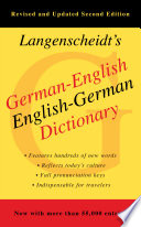 German-English Dictionary, Second Edition Dictionary Features Hundreds Of New Words Reflecting Recent