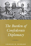 The Burden of Confederate Diplomacy