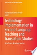 Technology Implementation in Second Language Teaching and Translation Studies