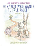 The Rabbit Who Wants to Fall Asleep Book
