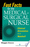 Fast Facts For The Medical Surgical Nurse