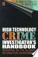 High technology crime Investigator s Handbook