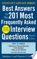 Best Answers to the 201 Most Frequently Asked Interview Questions  Second Edition