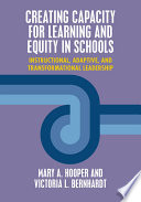 Creating Capacity for Learning and Equity in Schools