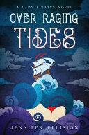 Over Raging Tides Book PDF