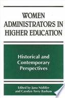 Women Administrators in Higher Education