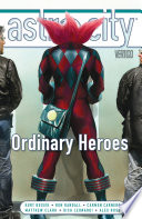 Astro City Vol. 15: Ordinary Heroes : lawyer faces challenges far beyondany human court....