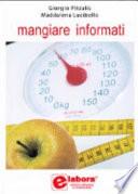 Mangiare informati