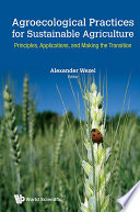 Agroecological Practices For Sustainable Agriculture  Principles  Applications  And Making The Transition