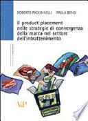 Il product placement nelle strategie di convergenza della marca nel settore dell intrattenimento