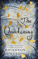 The Quickening : the early 20th century - an...