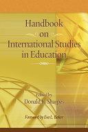 Handbook on International Studies in Education
