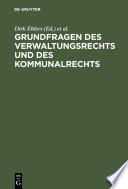 Grundfragen des Verwaltungsrechts und des Kommunalrechts