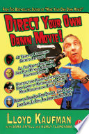 Direct Your Own Damn Movie