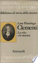 Clementi  La vita e la musica