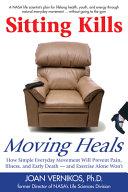 Sitting Kills  Moving Heals