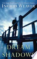 Dream Shadows : dreams...where she hears the music of country...