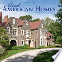 Great American Homes  William T  Baker