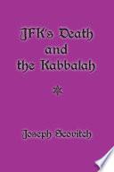 JFK s Death and the Kabbalah