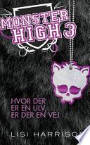 Monster High  3  Hvor der er en ulv  er der en vej