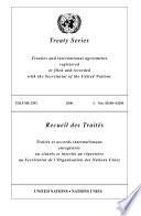 Recueil Des Trait  s   Trait  s Et Accords Internationaux Enregistr  s Ou Class  s Et Inscrits Au R  pertoire Au Secr  tariat de L Organisation Des Nations Unies  Vol  2392   2006   I  Nos  43188 43200