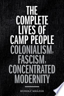 The Complete Lives Of Camp People
