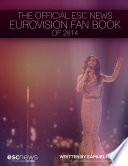The Official ESC News Eurovision Fan Book of 2014
