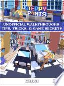 Steppy Pants Unofficial Walkthroughs Tips  Tricks    Game Secrets