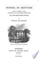 De Quincey S Works Suspiria De Profundis And Other Miscellaneous Writings book