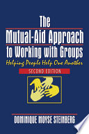 The Mutual Aid Approach To Working With Groups