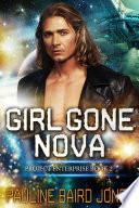 Girl Gone Nova: Project Enterprise 2 : love heal a rift in...