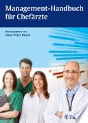 Management-Handbuch für Chefärzte