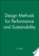 Design Methods for Performance and Sustainability