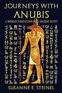 Journeys with Anubis