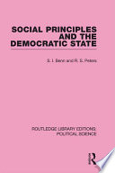 Social Principles and the Democratic State  Routledge Library Editions  Political Science Volume 4