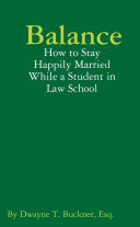 Balance: How to Stay Happily Married While a Student in Law School