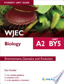 WJEC Biology A2 Student Unit Guide: Unit BY5 eBook: Environment, Genetics and Evolution