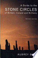 A Guide To The Stone Circles Of Britain Ireland And Brittany