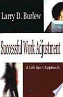 Successful Work Adjustment