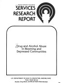 Drug and alcohol abuse in booming and depressed communities