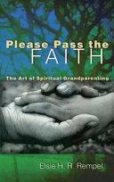 Please Pass The Faith