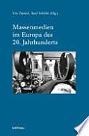 Massenmedien im Europa des 20. Jahrhunderts