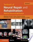 Textbook of Neural Repair and Rehabilitation  Volume 2  Medical Neurorehabilitation
