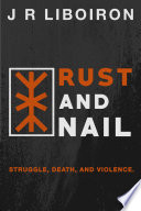 Rust And Nail