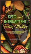 Keto And Intermittent Fasting Mastery